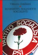 Benedetti, maledetti socialisti