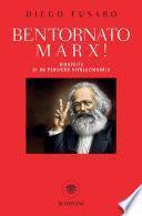 Bentornato Marx!