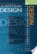 Bernhard E. Bürdek. Design