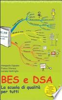 BES e DSA. La scuola di qualità per tutti