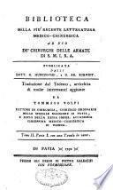 Biblioteca della piú recente letteratura medica-chirurgica ad uso delle armate di S. M. I. R. A.