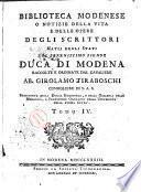 Biblioteca modenese o Notizie della vita e delle opere degli scrittori natii degli stati del serenessimo signor duca di Modena raccolte e ordinate dal cavaliere ab. Girolamo Tiraboschi ... Tomo 1. [-6.]