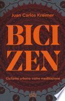 Bici zen. Ciclismo urbano come meditazione