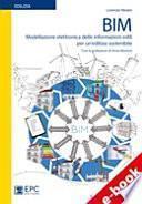 BIM Modellazione elettronica delle informazioni edili per un'edilizia sostenibile