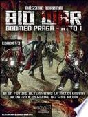 Bio war: doomed Praga