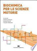 Biochimica per le scienze motorie