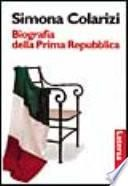 Biografia della prima Repubblica