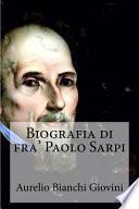 Biografia Di Fra' Paolo Sarpi