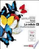 Biologia la scienza della vita. Vol. A. Con espansione online. Per le Scuole superiori. Con interactive e-book e CD-ROM