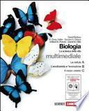 Biologia. La scienza della vita. Volumi A-B-C. La cellula-L'ereditarietà-L'evoluzione-Il corpo umano. Con espansione online. Per le Scuole superiori