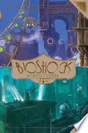 Bioshock. Da Rapture a Columbia