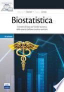 Biostatistica. Concetti di base per l'analisi statistica delle scienze dell'area medico-sanitaria