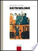 Biotecnologie e chimica delle fermentazioni. Per le Scuole superiori