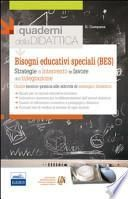 Bisogni educativi speciali (BES). Strategie di intervento in favore dell'integrazione