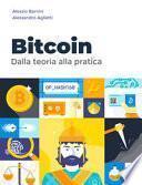 Bitcoin. Dalla teoria alla pratica