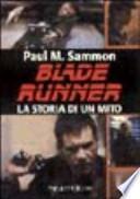 Blade Runner. La storia di un mito