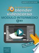 Blender Videocorso. Modulo intermedio