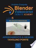Blender Videocorso – Thematic Academy. Arredamento e Design