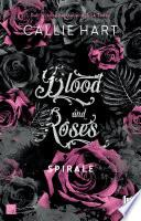 Blood and Roses. Spirale