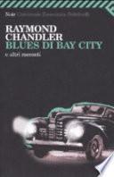 Blues di Bay City e altri racconti
