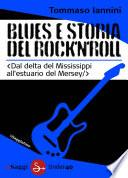 Blues e storia del rock'n'roll