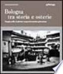 Bologna tra storia e osterie
