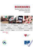 Bookmarks. Manuale per combattere i discorsi d'odio online attraverso l'educazione ai diritti umani