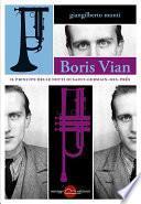 Boris Vian - Il principe delle notti di Saint-Germain-des-Prés