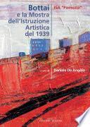 Bottai e la Mostra dell'Istruzione Artistica del 1939