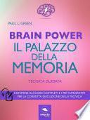 Brain Power. Il palazzo della memoria