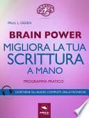 Brain Power. Migliora la tua scrittura a mano