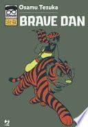 Brave Dan. Osamushi collection