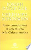Breve introduzione al catechismo della Chiesa cattolica