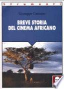 Breve storia del cinema africano