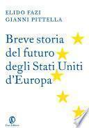 Breve storia del futuro degli Stati Uniti d'Europa