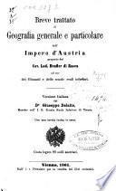 Breve trattato di geografia generale e particolare dell'impero d'Austria