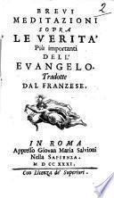 Brevi meditazioni sopra le verita piu importanti dell'evangelo. Tradotte dal franzese