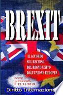 Brexit - Il Accordo sul recesso del Regno Unito dall'Unione Europea