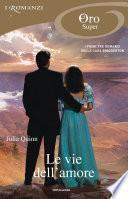Bridgertons - 1, 2, 3. Le vie dell'amore (I Romanzi Oro)