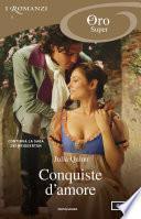 Bridgertons - 4, 5, 6. Conquiste d'amore (I Romanzi Oro)