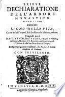 Brieve dechiaratione dell'arbore monastico Benedittino intitolato legno della vita