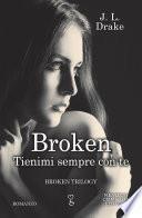 Broken. Tienimi sempre con te