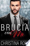 Brucia con Me (Volume 8)