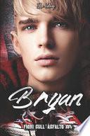 Bryan - Fiori sull'Asfalto 4