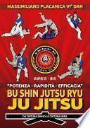 Bu Shin Jutsu Ryu - JU JITSU - da cintura bianca a cintura nera