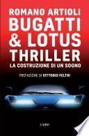 Bugatti & Lotus Thriller