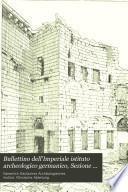 Bullettino dell'Imperiale istituto archeologico germanico, Sezione romana