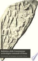 Bullettino della Commissione archeologica comunale di Roma