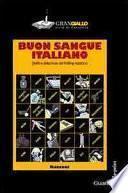 Buon sangue italiano. Delitti e detectives del thrilling nostrano