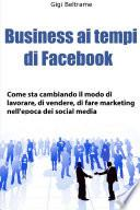 Business ai tempi di Facebook - prima edizione
